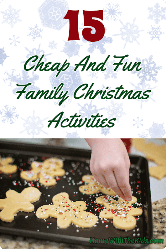 15 Cheap And Fun Family Christmas Activities - Home with the Kids Blog