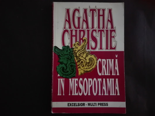 "Parere ""Crima in Mesopotamia"", de Agatha Christie"