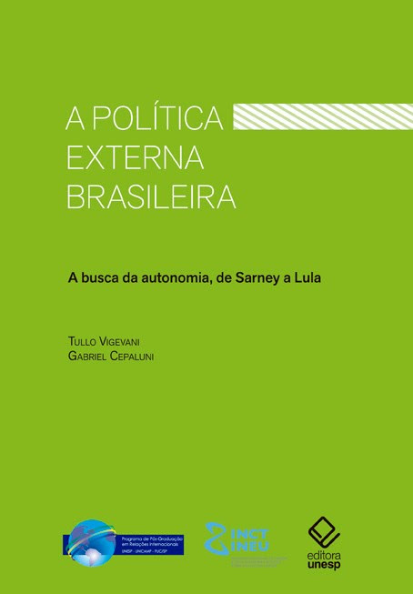 A política externa brasileira - 2ª edição