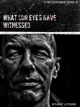 Zombie Bible: What Our Eyes Have Witnessed