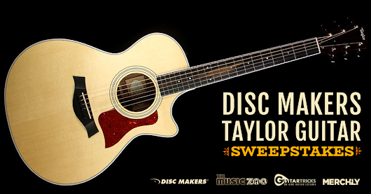Disc Makers, Music Zoo, Guitar Tricks and Merch.ly - Taylor Sweepstakes