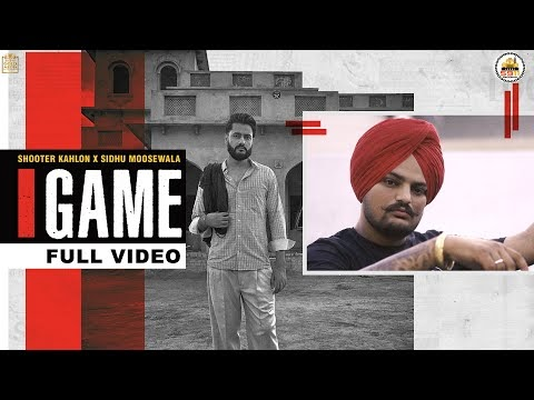 GAME by Shooter Kahlon & Sidhu Moose Wala - Now Most Commented Indian Music Video in 24 hrs