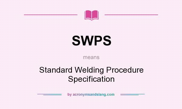 SWPS - Standard Welding Procedure Specification in ...
