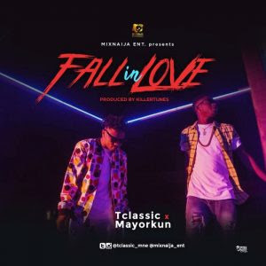 Download Music Mp3:- T Classic Ft Mayorkun – Fall In Love