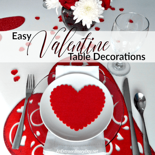 Quick and Easy Way to Decorate a Table for Valentine's Day