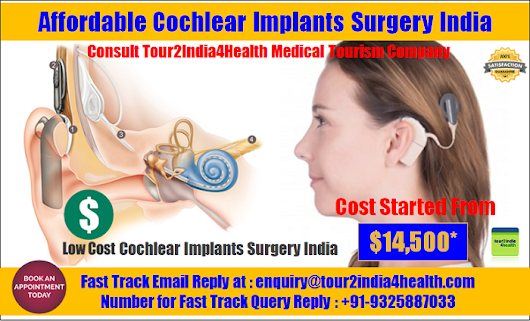 Affordable Cochlear Implants Surgery India A Readily Available Package For Global Patients