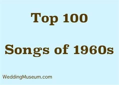 100 Best 1960s Music for Weddings   60s Songs
