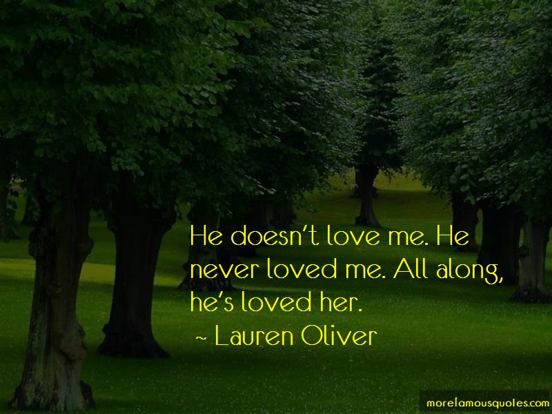 Quotes About He Doesnt Love Me Top 17 He Doesnt Love Me Quotes