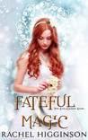 Fateful Magic
