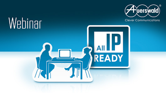 Webinar zum Thema All-IP - Auerswald Clever Blog