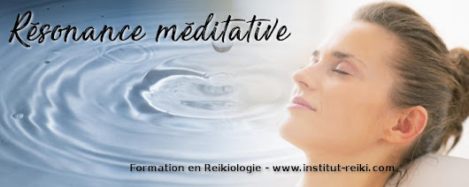 Résonance de méditation / méditative : comment le Reiki fonctionne