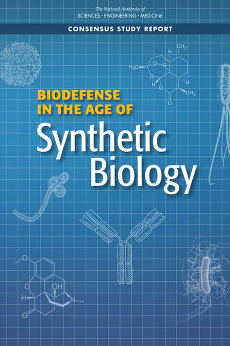 If Misused, Synthetic Biology Could Expand the Possibility of Creating New Weapons; DOD Should Continue to Monitor Advances in the Field, New Report Says