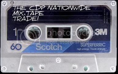 The CDP Nationwide Mix-Tape Trade!