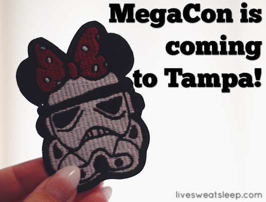 MegaCon is Coming to Tampa! ...plus a giveaway! - live.sweat.sleep.repeat.