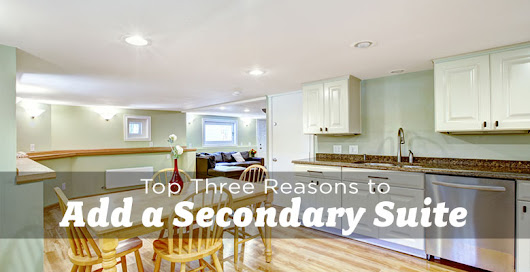 Top 3 Reasons to Add a Secondary Suite to Your Property in Edmonton - The Edmonton Real Estate Blog