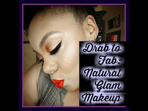 From Drab to Fab Natural Glam Makeup Tutorial