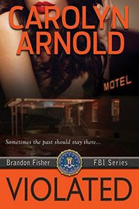 Violated by Carolyn Arnold