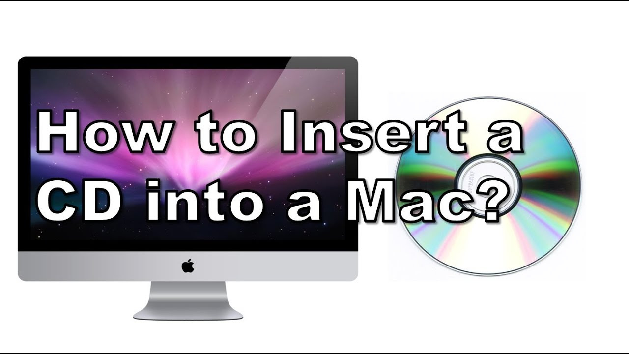 How To Insert a CD Into a Mac? - YouTube