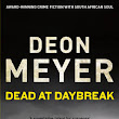 Review - Dead at Daybreak by Deon Meyer