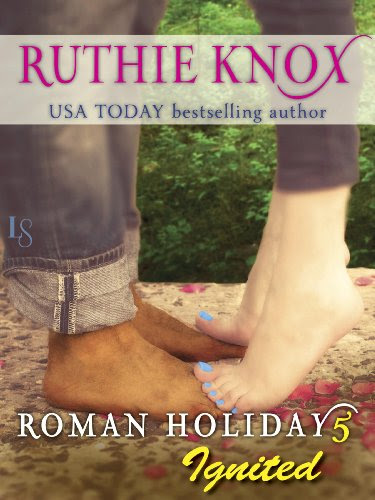 Roman Holiday 5: Ignited: A Loveswept Contemporary Romance by Ruthie Knox