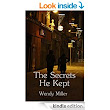 The Secrets He Kept - Kindle edition by Wendy Miller. Romance Kindle eBooks @ Amazon.com.