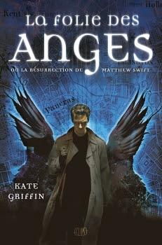 Couverture Matthew Swift, tome 1 : La Folie des Anges