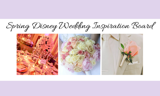 Spring Disney Wedding Inspiration Board - Inspired By Dis