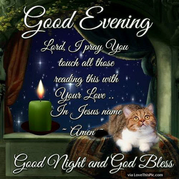 Good Evening Good Night God Bless Pictures Photos And Images For
