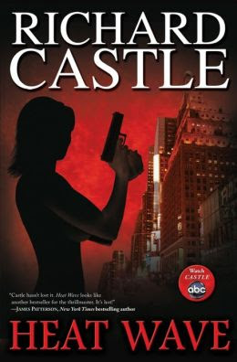 http://www.barnesandnoble.com/w/heat-wave-richard-castle/1100260422?cid=abc_barnesnoble_heatwave