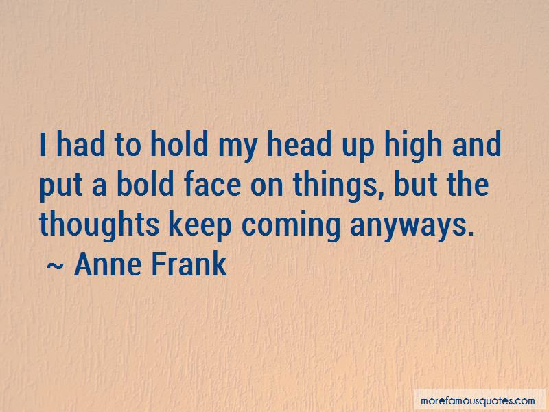 Keep Ya Head High Quotes Top 30 Quotes About Keep Ya Head High From
