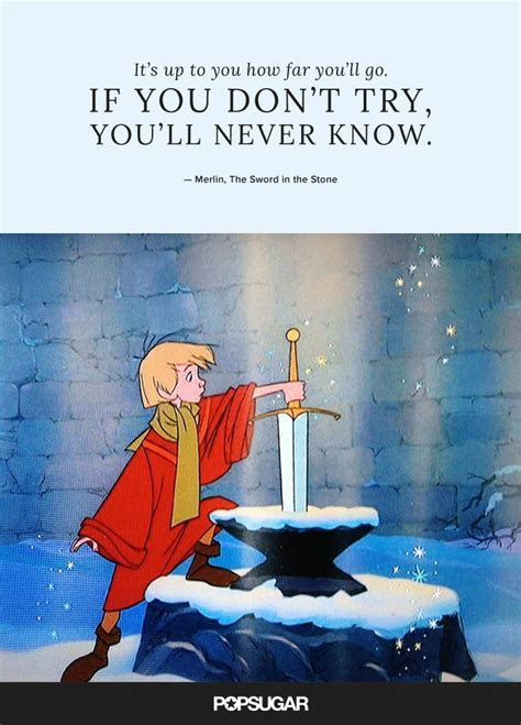 """""""It's up to you how far you'll go.   Best Disney Quotes"""