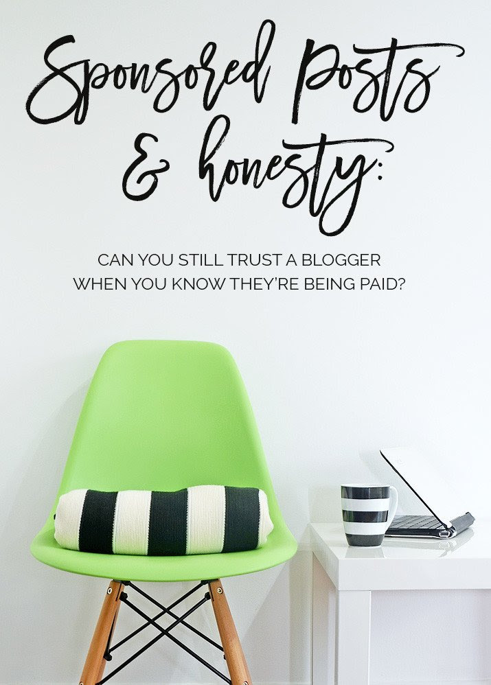sponsored posts and honesty: can you trust a blogger when you know they've been paid to write about something