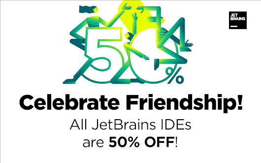 Don't miss the JetBrains Friendship Day special offer — all individual tools for developers at 50% off! #JetBrainsFriends