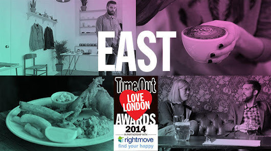 Time Out Love London Awards 2014 Voting - East London
