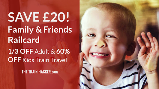 SAVE £20 Family & Friends Railcard - Online Discount