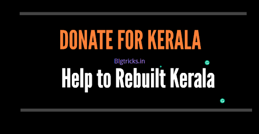 Here is how You can Donate to Kerala Flood Victims - Bigtricks.in