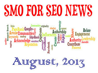 REALSMO: The SMO & SEO News Summary, August 2013 Edition