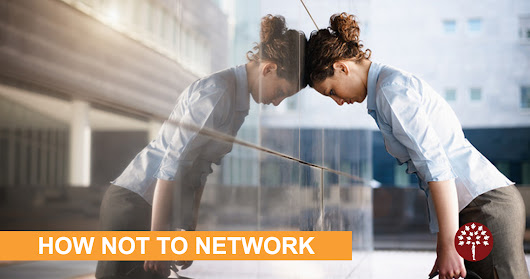 Are You Making these 5 Networking Mistakes? | Career Blog | Maroon Oak