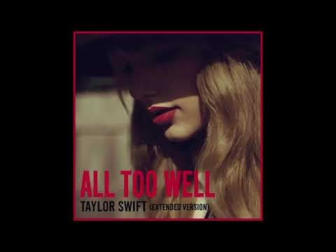 Taylor Swift - All Too Well (Extended) Lyrics