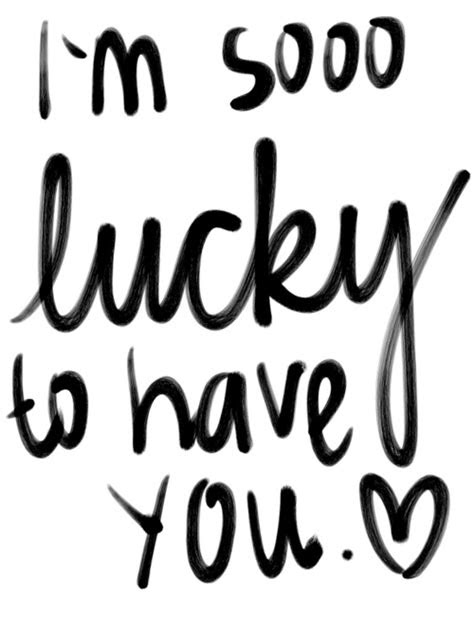 Im So Lucky To Meet You Quotes