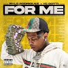 Rylo Rodriguez - For Me (feat. Yo Gotti) (Clean / Explicit) - Single [iTunes Plus AAC M4A]