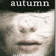 Autumn (Autumn #1) ~ David Moody