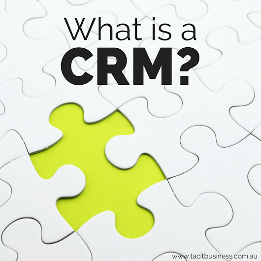 What is a CRM system? | Tacit Business Services