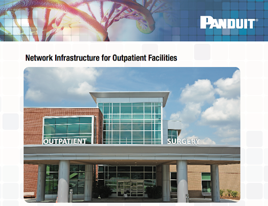Panduit's Considerations for Outpatient Facilities
