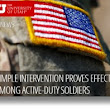 Suicide Prevention Study Shows Promise for Army Active Duty