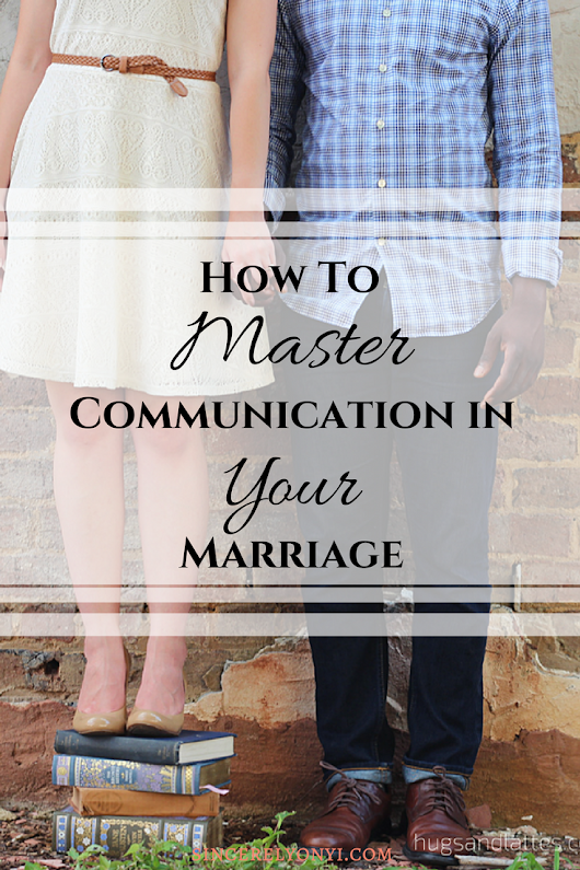 Communication and Expectations Of Marriage | A Guest Post