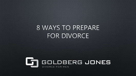 8 Ways to Prepare for Divorce