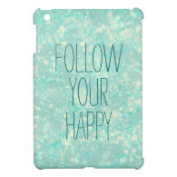 Trendy Happy Quote Aqua Cover For The iPad Mini
