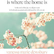 heart is where the home is: Vanessa Marie Dewsbury: 9781775194903: Books - Amazon.ca