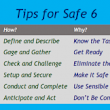 Tips for Safe 6 – The Safely Working Project